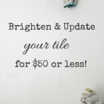 Can you Paint Tile? How we Brightened our Bathtub on a Budget.