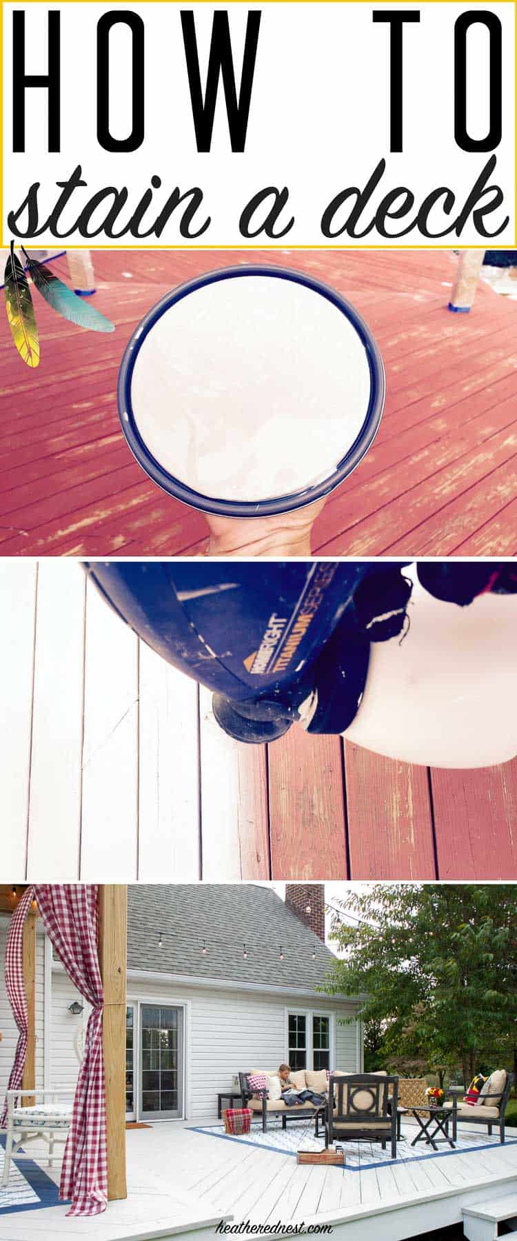 All you need to know about how to stain a deck! This popular DIY is not hard, but it's important to do it right! from heatherednest.com
