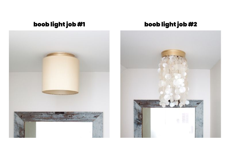 "a builder-grade flush-mount ceiling light, commonly known as a ""boob light"" - and that boob needs to go bye bye!"