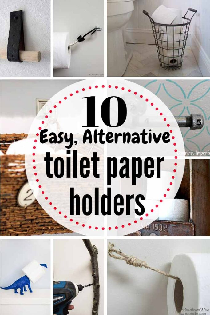 10 alternative and easy DIY toilet paper holder options for your bathroom.