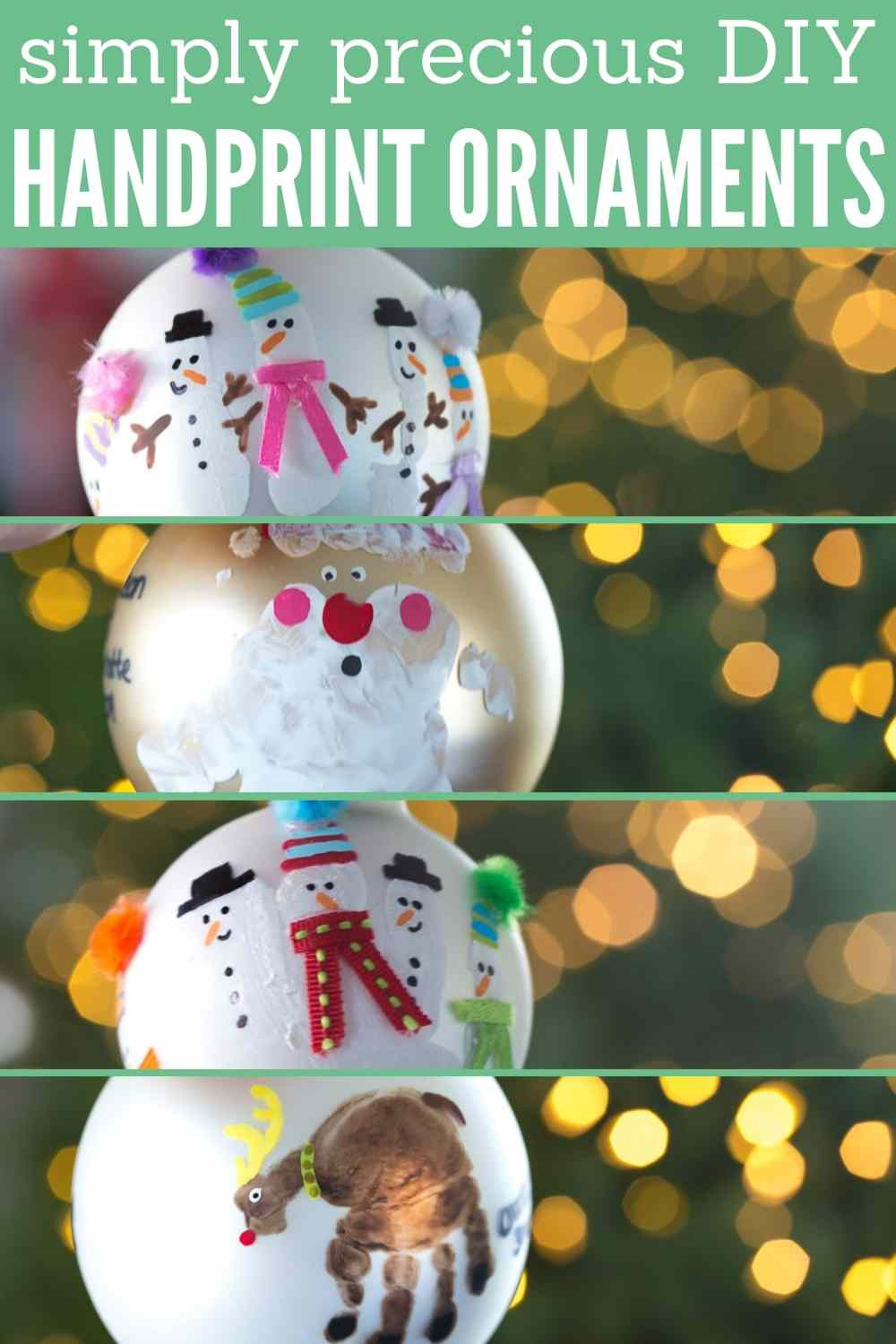 text: simply precious DIY handprint ornaments ideas with four examples - including snowmen, santa, reindeer