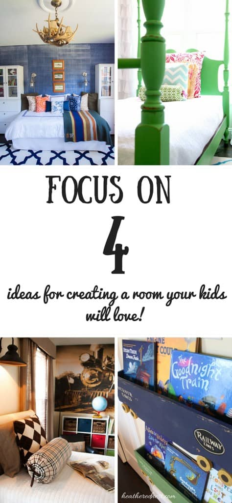 Kids room design can be tough! But if you focus on these 4 ideas, you'll create a room your kids will love! heatherednest.com