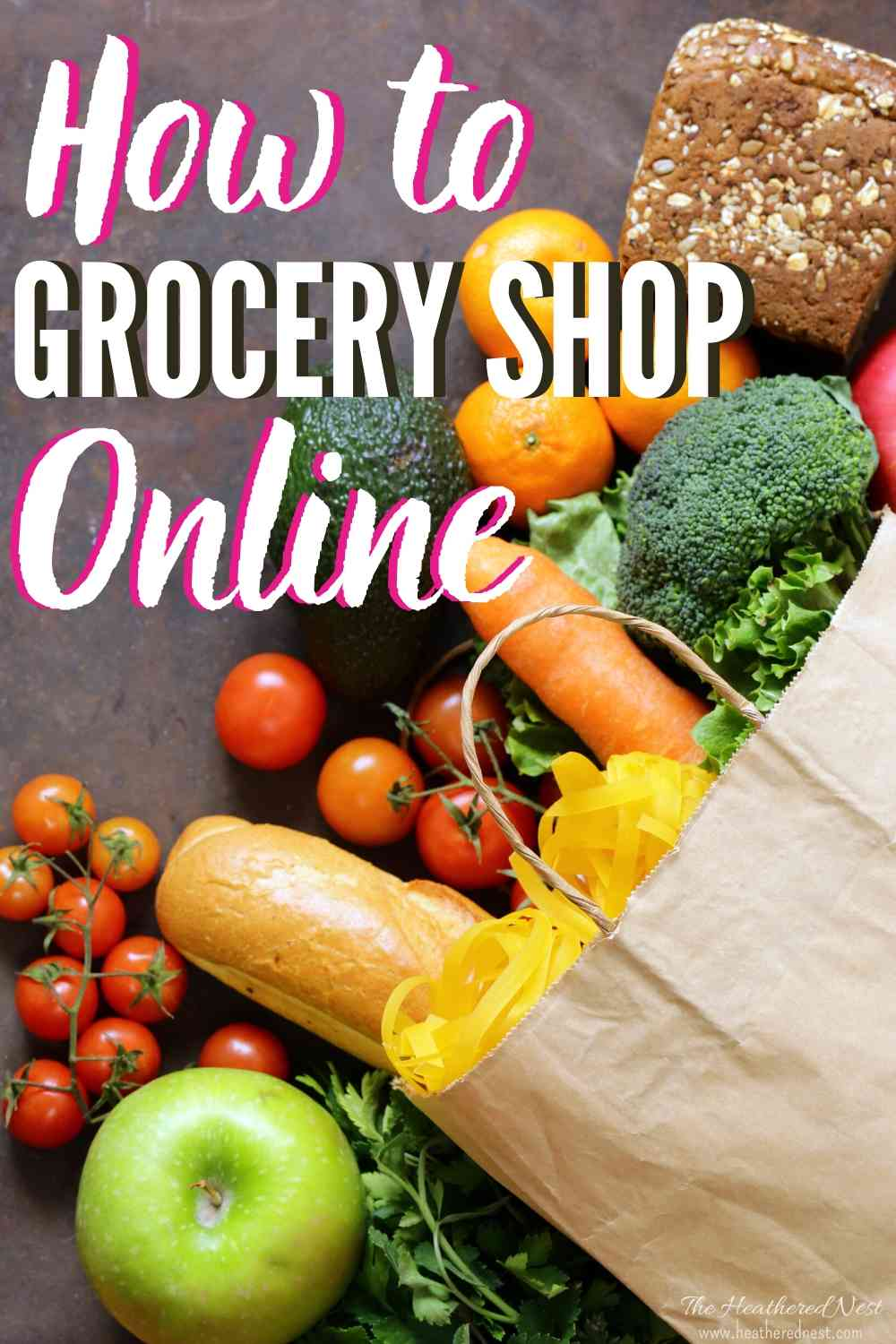 Guide to Online Grocery Shopping heatherednest.com Never waste another MINUTE of your life at the grocery store!