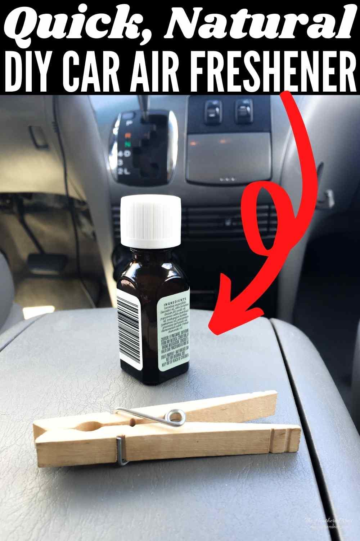 Quick, Easy & All Natural DIY Car Air Freshener