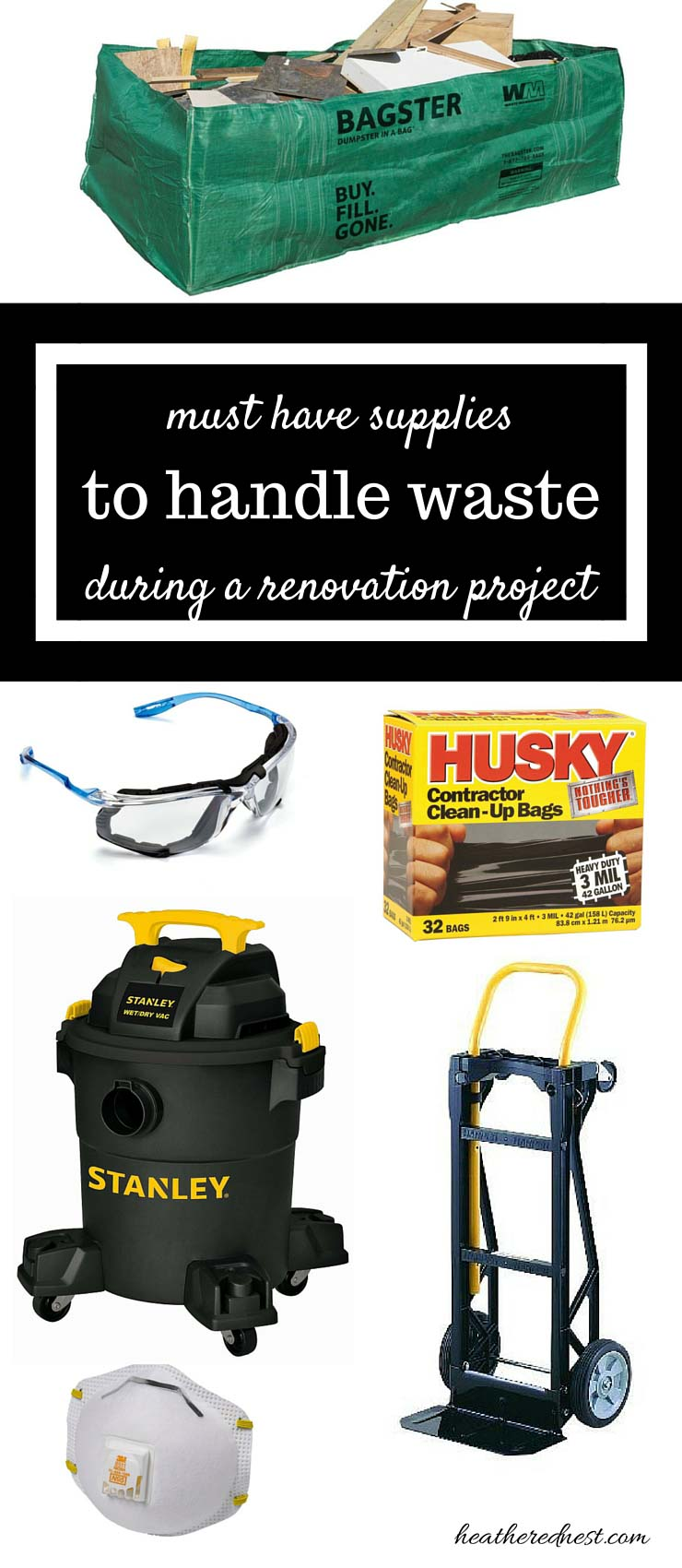 DO NOT start a demolition or renovation DIY project without the right supplies to deal with the waste! MUST HAVE supplies from www.heatherednest.com