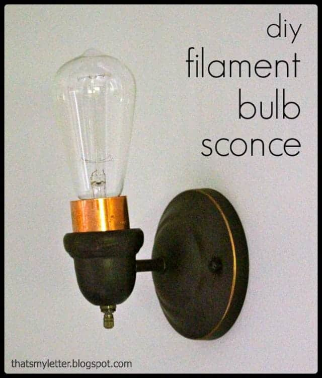 That's My Letter - DIY filament bulb sconce