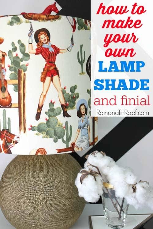 how-to-make-a-lampshade-and-finial-RainonaTinRoof.com