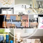 20+ Bright DIY Light / DIY Lamp Ideas
