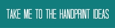 take-me-to-the-handprint-ideas-now