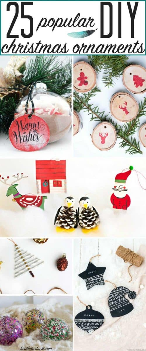 25 popular DIY Christmas ornaments that are fun and easy! Last Minute DIY Christmas Ornaments #easyDIYornaments #ChristmasOrnamentIdeas #DIYChristmasOrnaments #EasyChristmasOrnaments #popularornaments #christmasornamentshomemade #christmasornamentstomake #christmasornamentcrafts