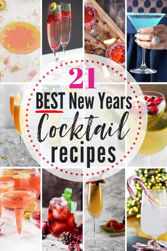 21 popular New Year's Eve cocktails to ring in the new year!! #cocktailrecipes #newyearseverecipes #newyearsevecocktails #newyearsevedrinks #newyearsevedrinkideas #drinkrecipes #newyearsevedrinks #newyearsevedrinksforadults #nyedrinks #nyedrinksalcohol #nyecocktails #nyecocktailsrecipes
