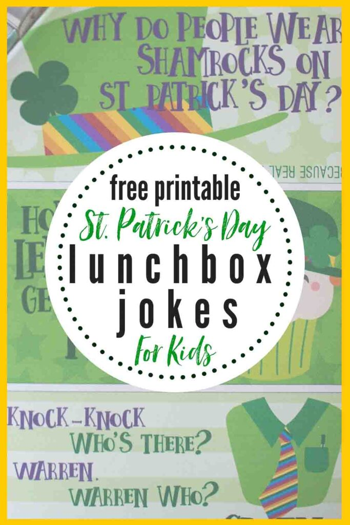 Give your little the LUCK & LAUGHS of the Irish for LUNCH! Pack these FREE PRINTABLE jokes in their lunchbox for the month of March! Kids LOVE getting lunchbox notes and these are a free download! #stpatricksdayhumor #stpatricksdayprintablesfree #stpatricksdayprintablesfreekids #lunchboxjokes #lunchboxnotesforkids #stpatricksdaylunchboxnotes #stpatricksdaylunchboxjokes #freeprintable #lunchboxnotesfreeprintable