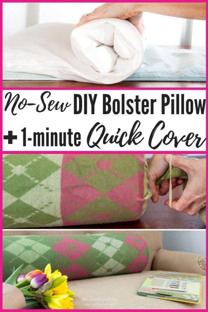 Bolster Pillows are expensive. Make one instead, for FREE! PLUS a quick, no-sew DIY bolster pillow cover! You'll be done with both in less than 5-minutes!