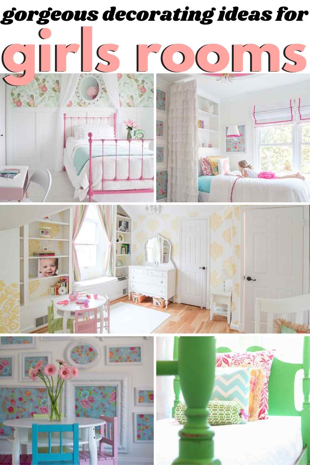 grid with 5 images of girls bedrooms. Text: gorgeous decorating ideas for girls rooms