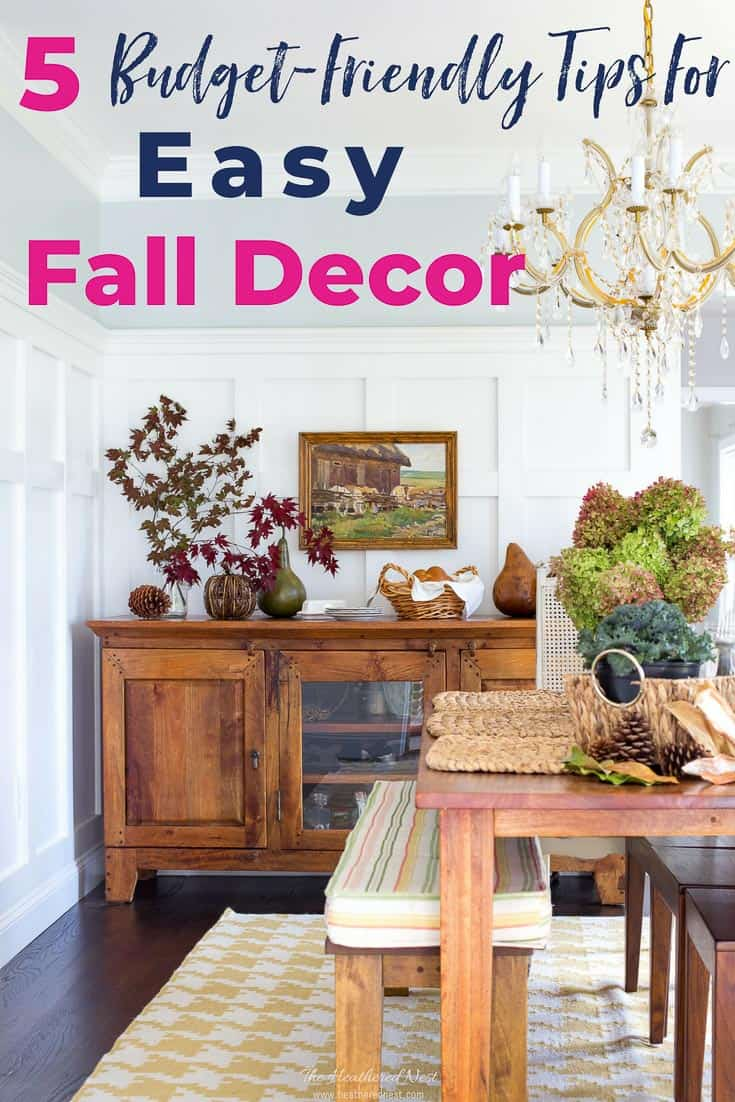 5 Ways To Create Easy Budget Friendly Fall Decor The