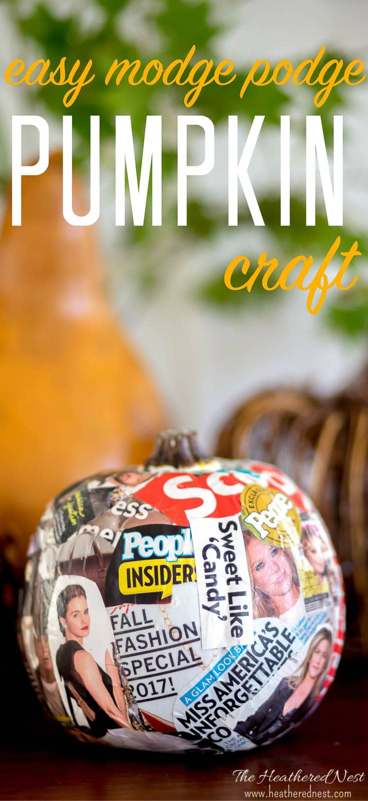 Ha! Not your every day DIY pumpkin craft here! What a fun #fall #pumpkin #craft idea from Modge Podge and magazines? #nocarvepumpkinideas #modgepodgepumpkincraft #pumpkincraftideas #easyfalldecorideas #easypumpkincrafts #easypumpkincraft #fallmodgepodgecrafts #funkinideas