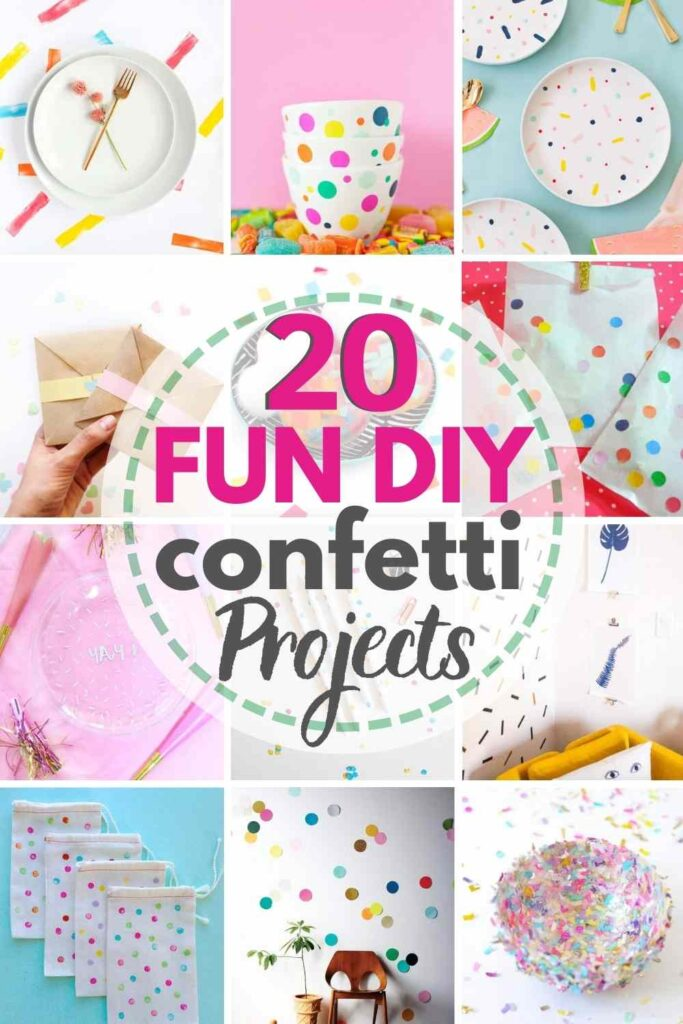 """grid with 12 DIY confetti project ideas. text overlay """"20 fun DIY confetti projects"""""""