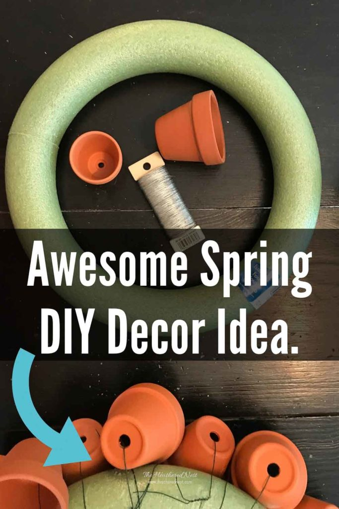 """""""awesome spring DIY decor idea"""" showing terra cotta pots being attached to a foam wreath form"""