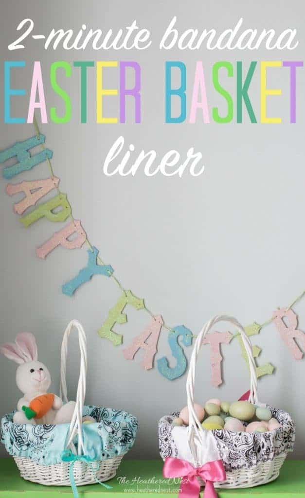 5-minute Easter basket liners from $1 bandanas! #dollarstorecrafts #basketliner #easterbasketideas #easyeastercraft