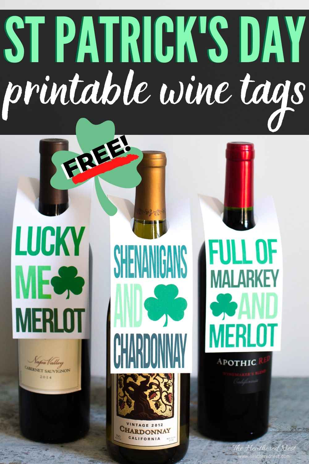 St. Patricks Day WINE TAGS! Fun, free printable tags for your non-green beer drinking friends and family this St. Paddy's Day!
