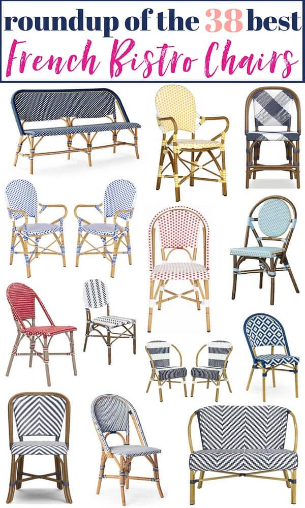 38 of the prettiest french bistro chairs currently available to buy! Ranging in color, patterns and price points, this is the best roundup of french bistro chairs around! Makes it easy to compare! #bistrochair #frenchbistrochair #bistrochairs #frenchbistrochairs #affordablebistrochairs #outdoorbistrochairs #wovenchairs #affordablefrenchbistrochairs