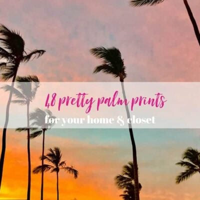 the best palm prints for your home and closet!