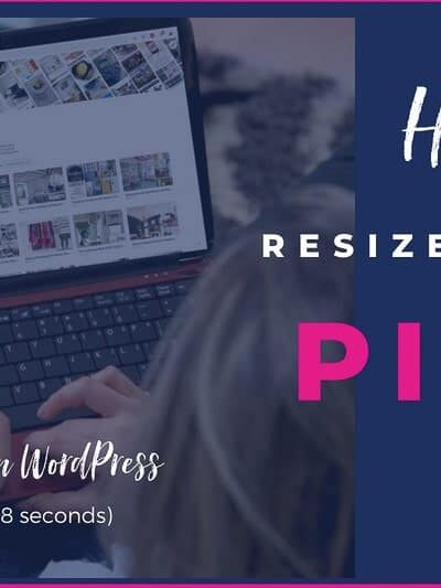 Quickly Resize a Pinterest Pin to Optimize Performance