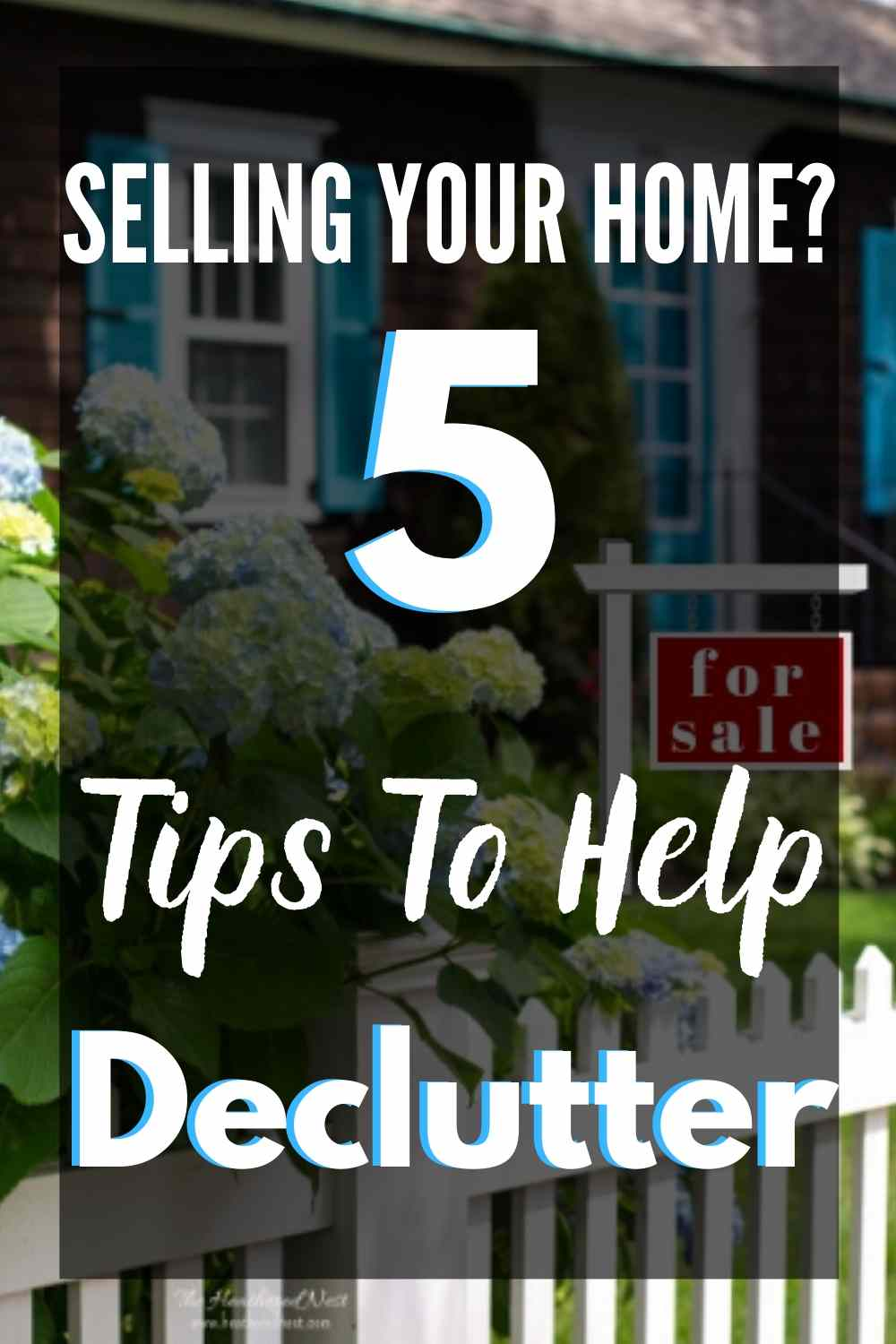 5 Expert Decluttering Tips For When You're Preparing To Sell Your Home