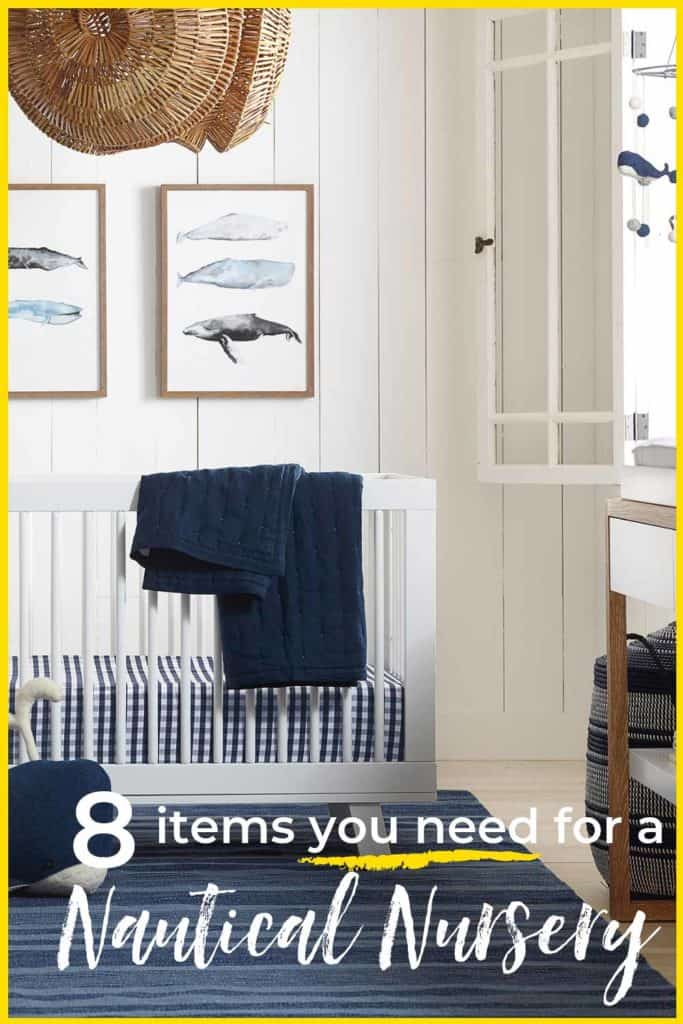 Turn a boring nursery into a show stopper with these 8 simple items for a nautical nursery. #serenaandlily #nauticalnursery #nurserytips