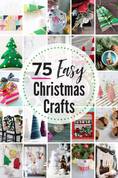 75 Easy Christmas Crafts That Bloggers Love.