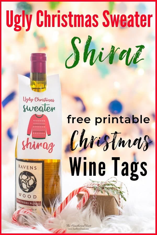 Ugly Christmas Sweater Shiraz Free printable gift tag for your gift of wine this Christmas! Great hostess gift for holiday parties! #Christmasgiftideas #Christmasprintables #winetag #winelabel #freeprintableschristmas #winegift #freeprintable #gifttags #freegifttags #uglychristmassweater