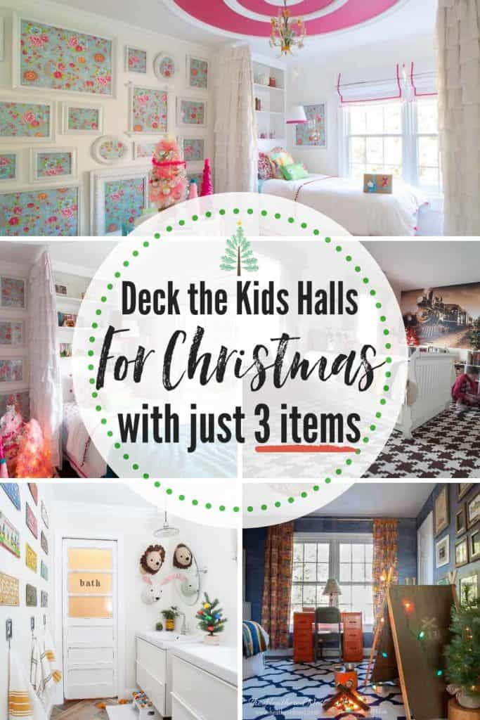 Kids Bedroom Christmas Decorating Ideas using only 3 items. Deck the halls without the stress. Their rooms can look fabulously festive for the holidays using no more than these three inexpensive decor items! #kidschristmasideas #bedroomchristmasdecorideasforkids #christmasdecorforkids #christmasdecorationsforkids #christmas #christmasdecor #stressfreedecoratingideas #easychristmasdecoratingideas