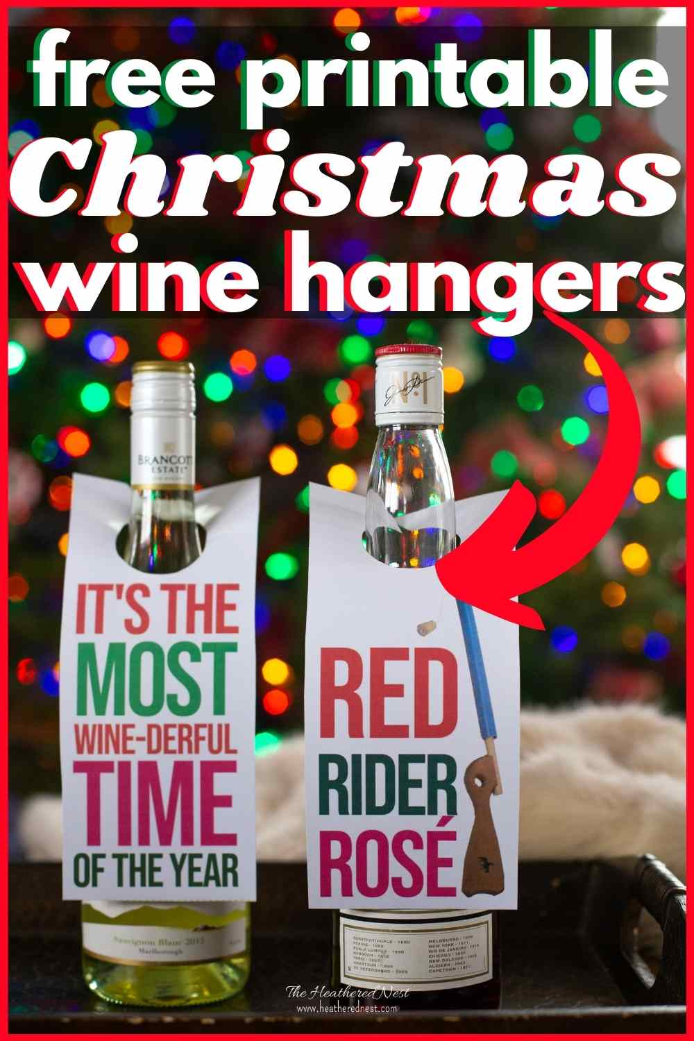 "Christmas Wine Hangers - Free to Download and Print ""It's the most wine-derful time of the year"" and ""Red Rider Rosé"""