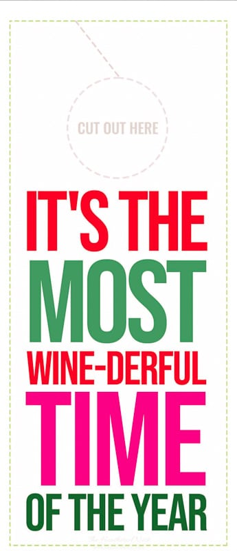 its the most wine-derful time of the year free printable wine gift hanger