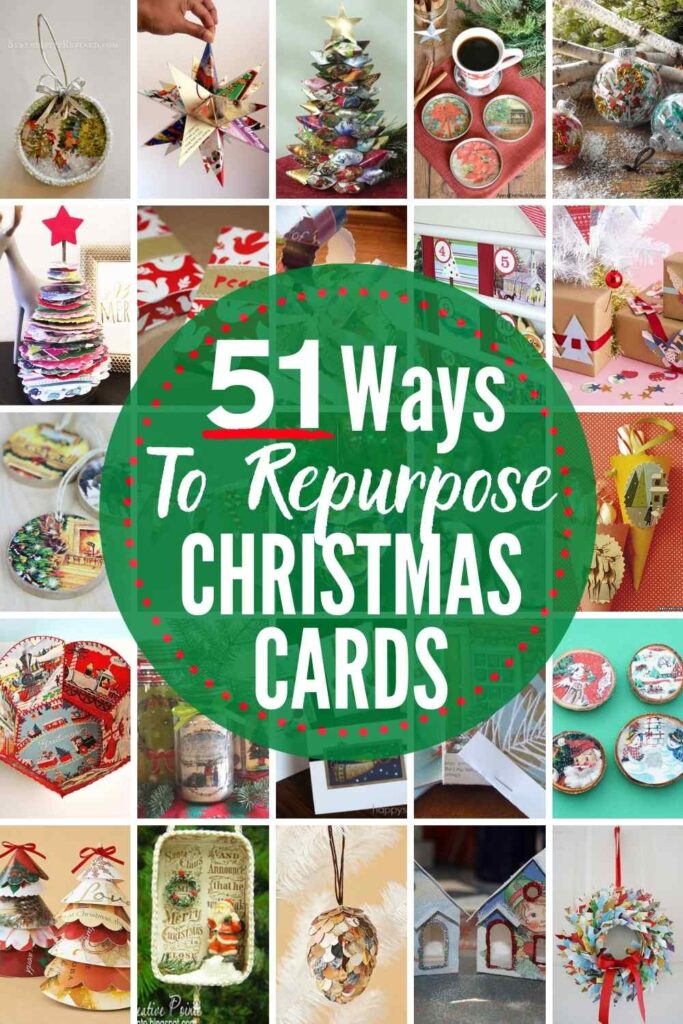 Grid with images of different options for Christmas card repurposing project. Text: 51 EPIC Ways To Reuse & Repurpose Old Christmas Cards Right Now...