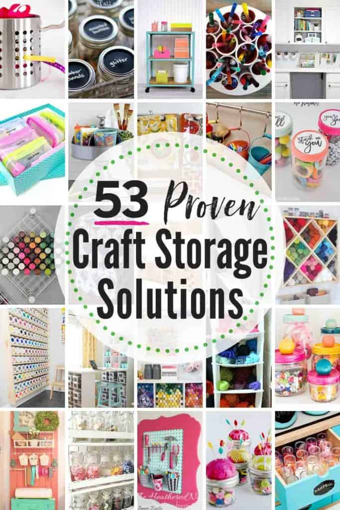 """grid with 20 craft storage solution idea images. text: """"53 proven craft storage solutions"""""""