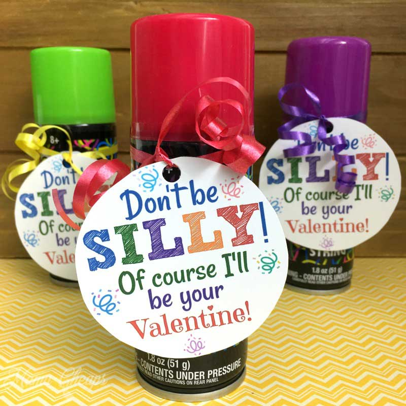 """valentines day card ideas: silly string with printable """"don't be silly, of course I'll be your valentine"""""""