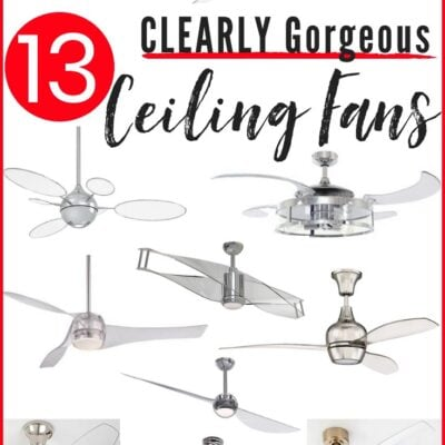 Need a ceiling fan but don't love the look of them? Then THESE are the ceiling fans for you!! CLEAR ceiling fans are a newer item on the market. And these 13 ceiling fans with clear acrylic blades are the very best ones around! #ceilingfans #acrylicceilingfans #clearceilingfans #ceilingfanmakeover #ceilingfanmodern #ceilingfanfarmhouse #ceilingfanstylish #ceilingfanwithlight #ceilingfanchandelier #ceilingfanlowprofile #ceilingfanunique #ceilingfanideas #ceilingfanupdate #ceilingfanpretty