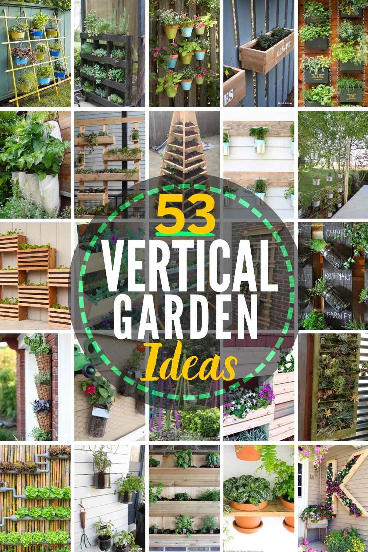 53 INCREDIBLE Vertical Garden Ideas!