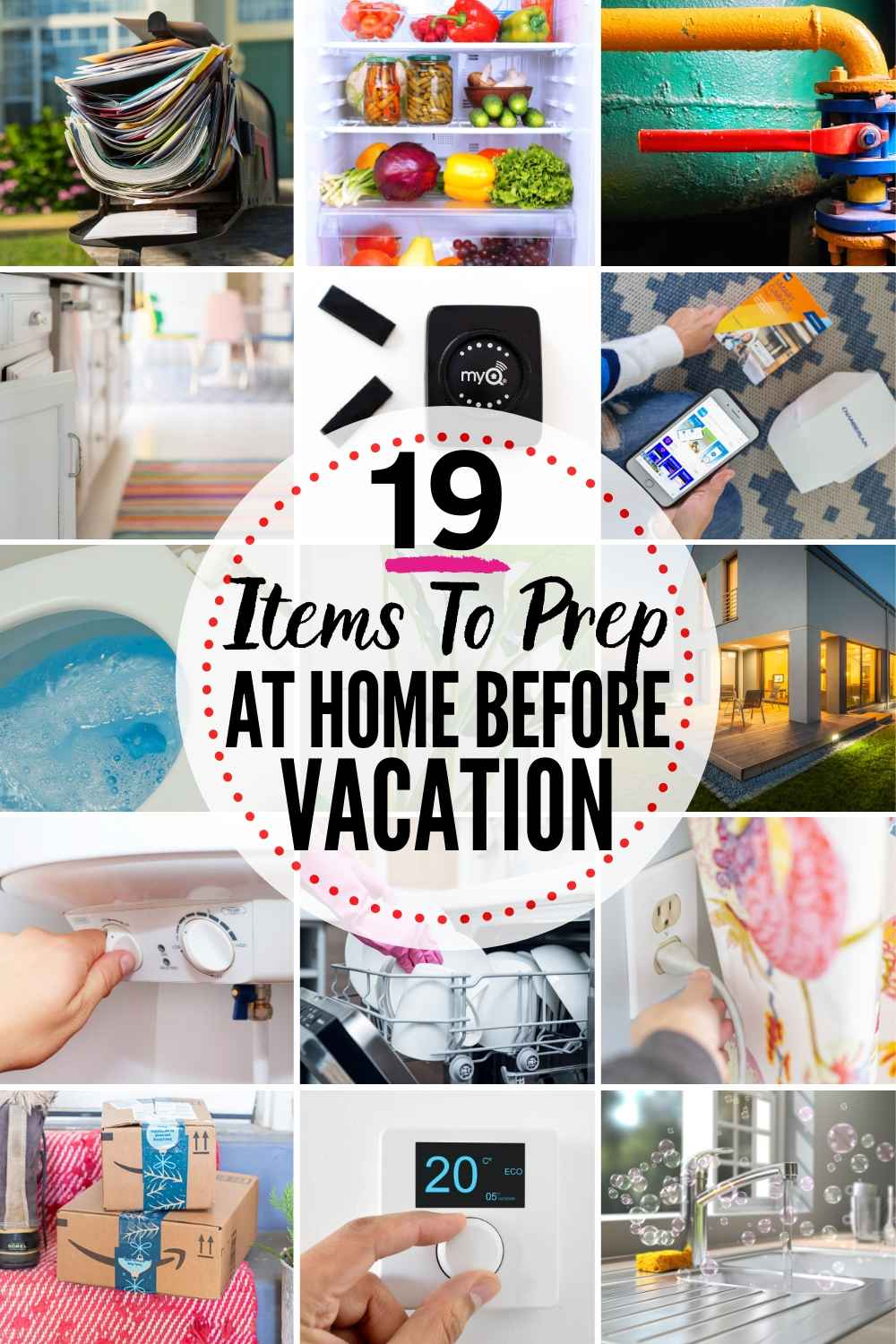 19 things to do at home before your vacation - a checklist. collage of 15 of the 19 items discussed in the article