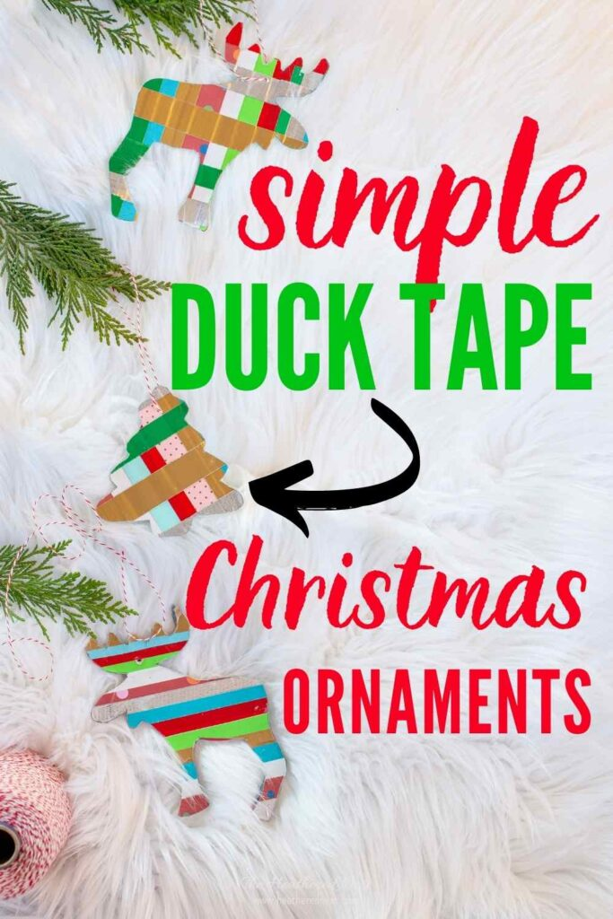 Easy Duck Tape Christmas Ornaments