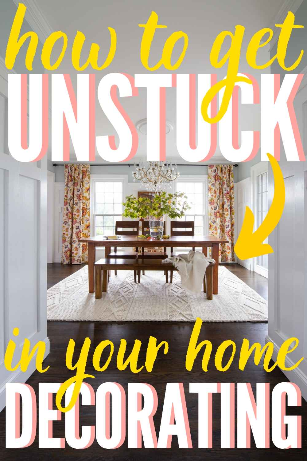At a decorating STANDSTILL? Here's The 1 Thing You Can Do To Get Unstuck!