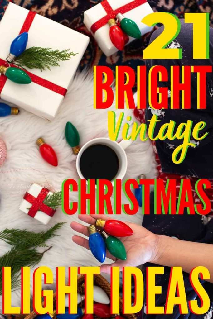 21 Vintage Christmas Lights Ideas