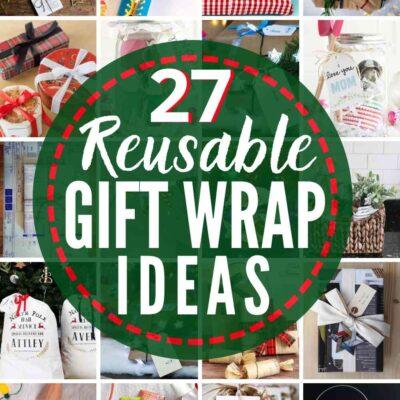 27 BEST Reusable Gift Wrap Ideas!