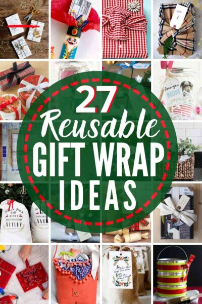 27 BEST Reusable Gift Wrap Ideas!
