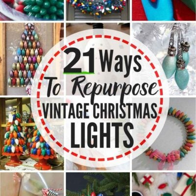 grid with multiple examples of ideas for post: 21 Vintage Christmas Lights Ideas