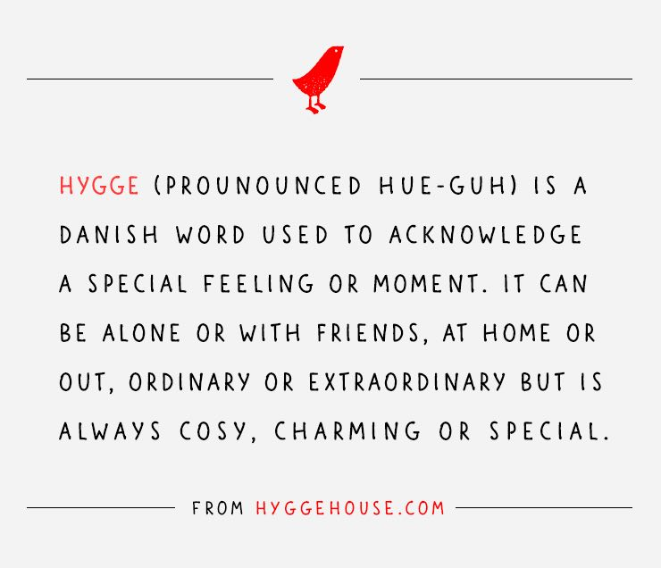 definition and pronunciation of hygge
