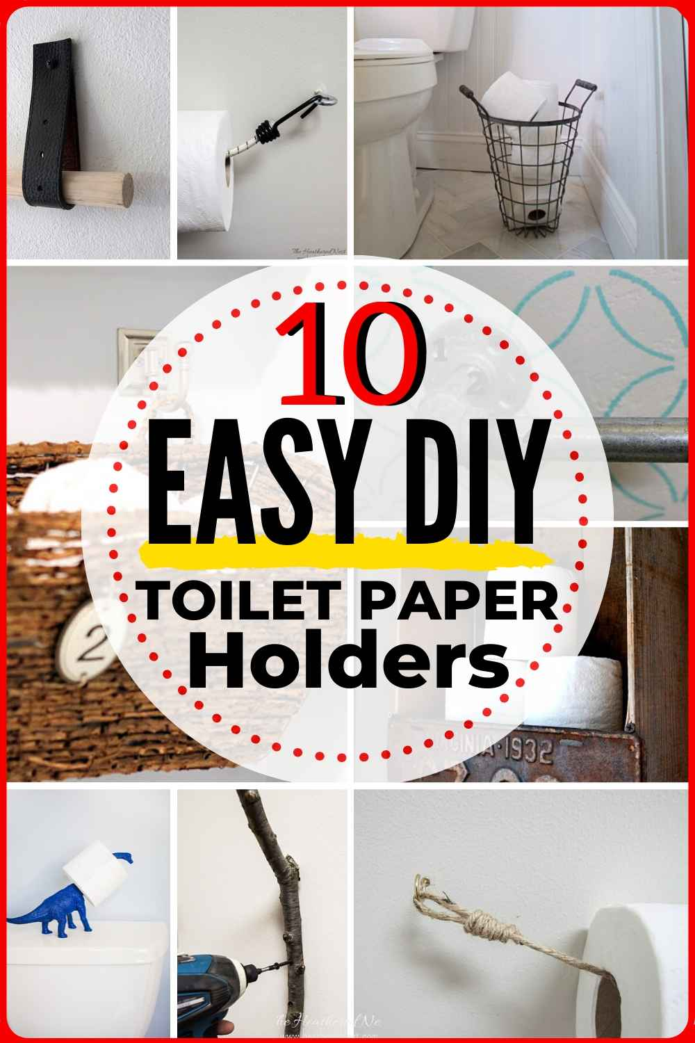 10 Easy & Affordable DIY Toilet Paper Holders!
