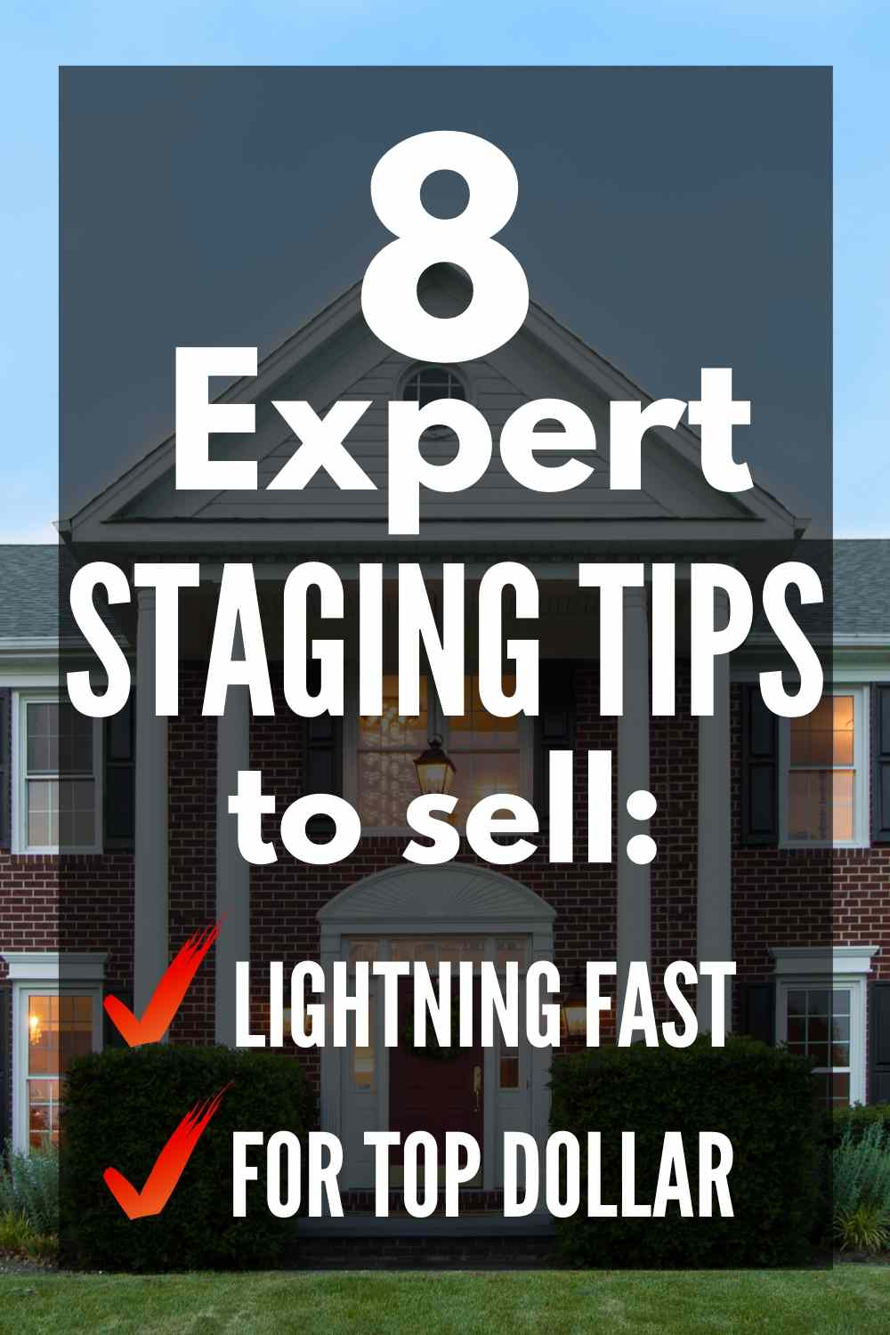 8 expert house staging tips to help you sell your home lightning-fast and maximize your profit!