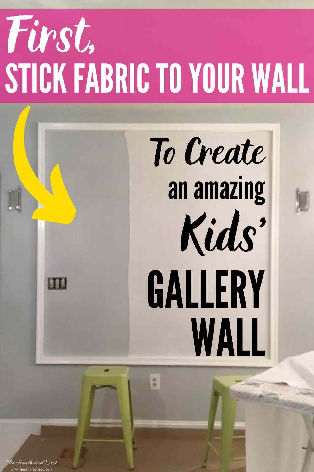 Create An Inexpensive, Large-Scale DIY Kids Art Gallery Wall w/ Fabric!